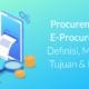 procurement adalah e-procurement adalah