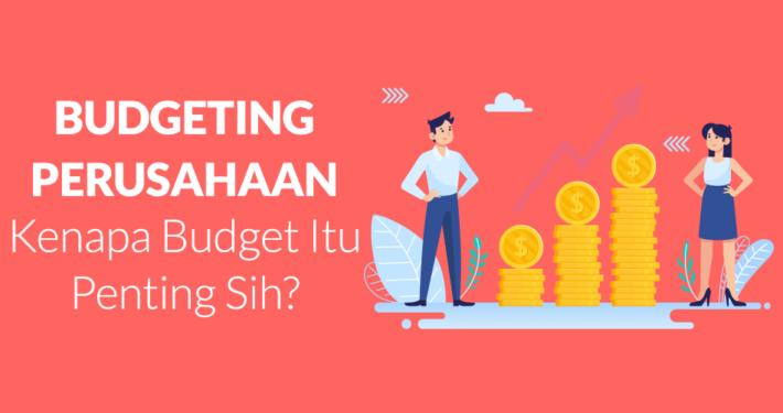 budgeting adalah apa sih?