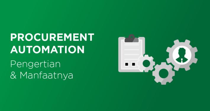 Procurement Automation - otomatisasi pengadaan